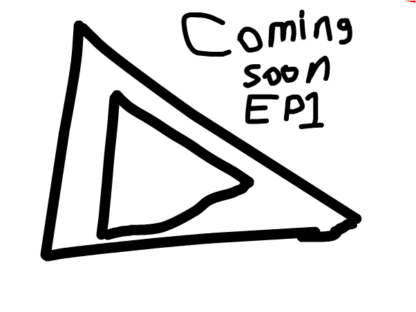 Coming Soon Episode 1 Press play (of course)