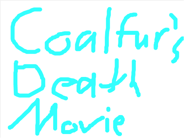 Coalfur's death MOVIE