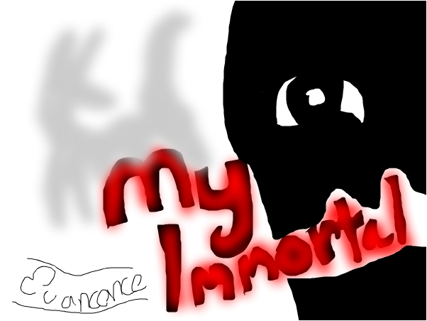 My Immortal- Evancence~ WG
