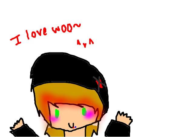 I wuv woo~ x3
