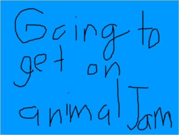 going to get on animal jam
