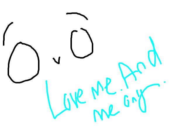 Love.Me.And.Me.Only. O U O
