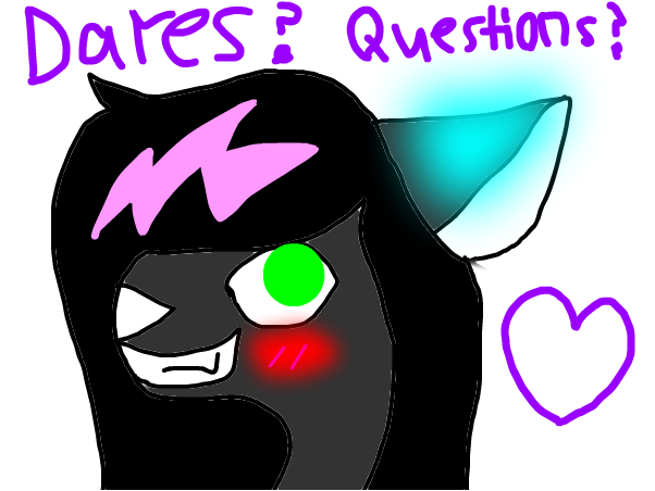 Dares? Questions? ~ Maya