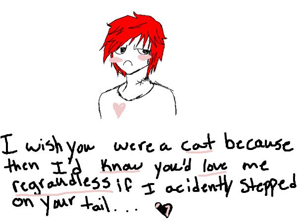 I wish you were a CAT!