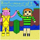 RKcactusminecraft with Katie