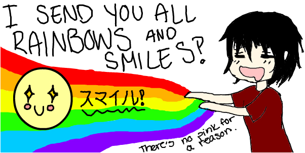 Rainbows and Smiles Yo