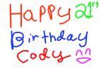 Happy 21st Birthday Cody!