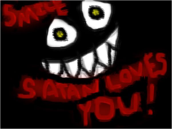 Smile, Satan  Loves You