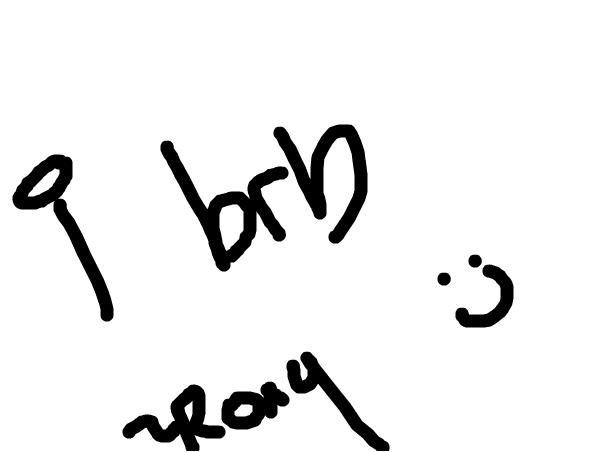 i brb c: ~Roxy