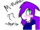 M-mate? ~Maria