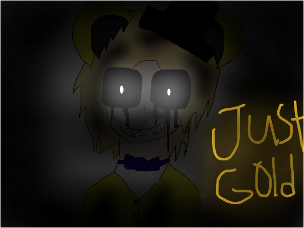 """Just Gold"" (Golden Freddy)"