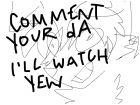 COMMENT your dA