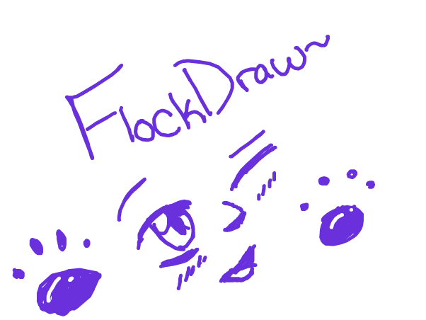 Flockdraw? Please? ouo