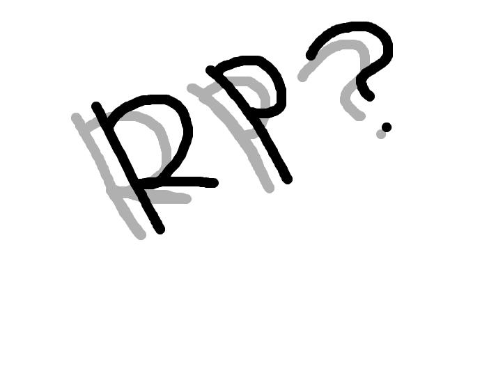RP anyone? ~light