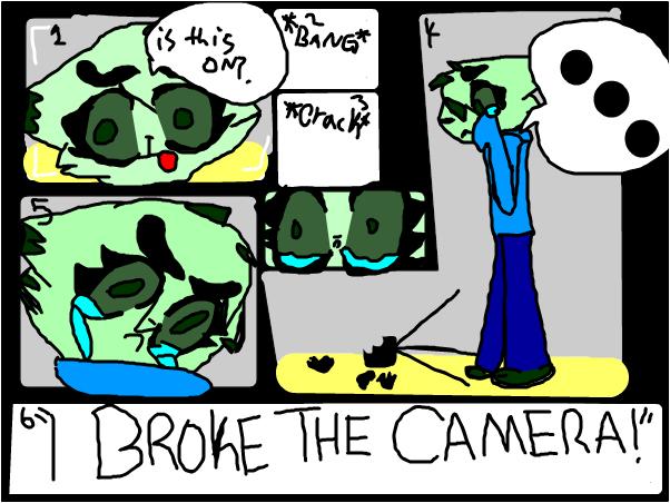 I BROKE THE CAMERA! ~Jelly