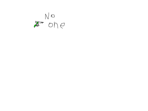 Just no one