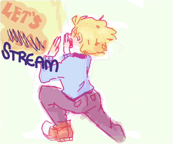 streaming!! even tho ive been absent for months