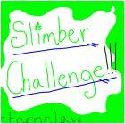 Slimber Challenge!- Fernclaw
