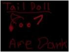 Doll Tails kill