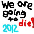 2012!!!!!!!!!!!!!!!111