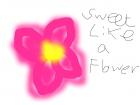 sweet as a flower