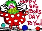 Happy Big Balls Day