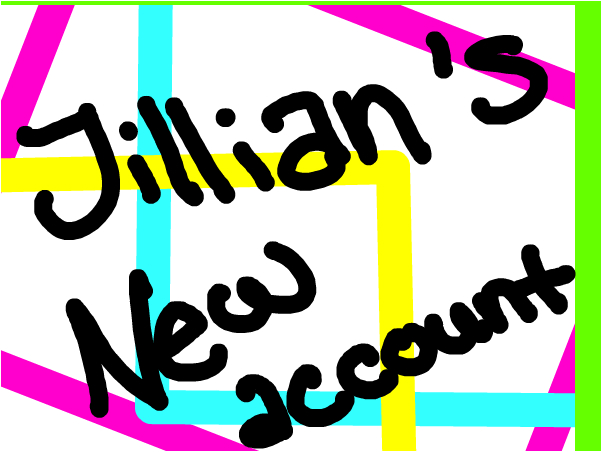 Jillian's New Account