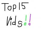Top 15 Videos