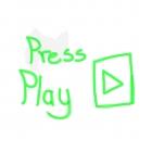 Everyone PLEASE Press Play