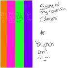 Some of my Fav Colours