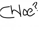 Hey chloe?