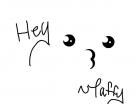 Hey ~Taffy