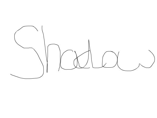 Shadow plz read if u r on