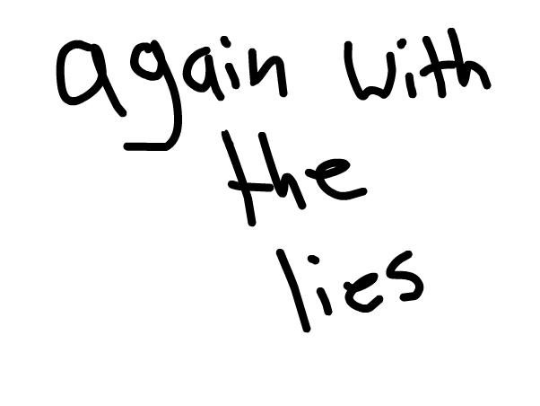 Vegeta, you're lying again.