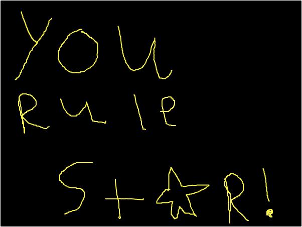 YOU RULE... STAR!!!!