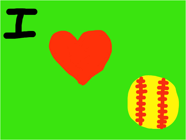 I love softball