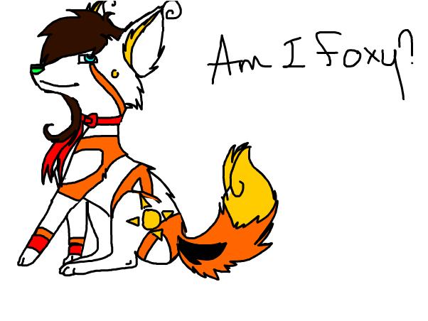 Am I Foxy? ;)