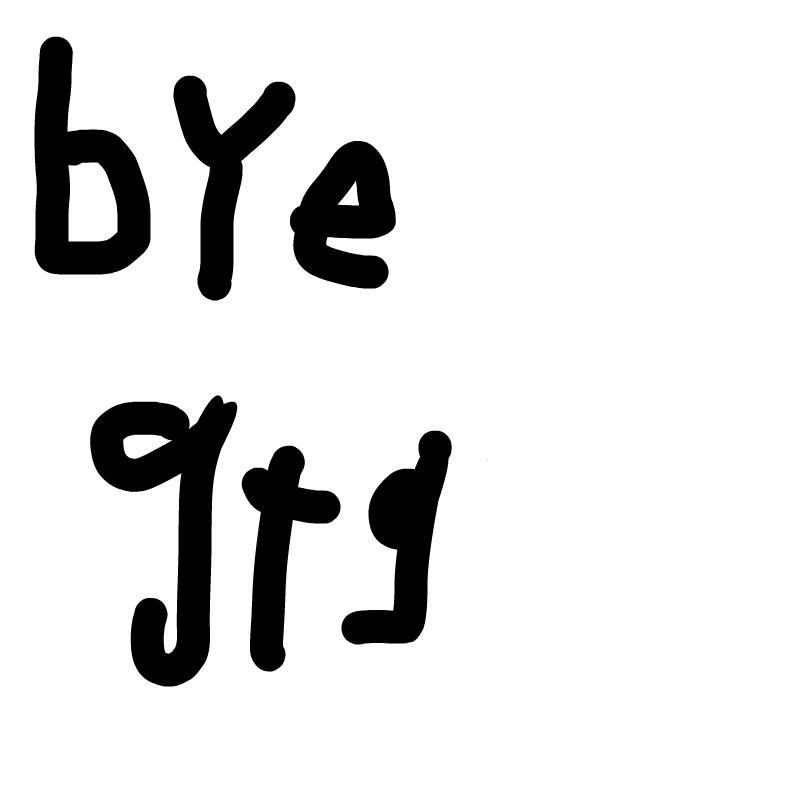 bye gtg