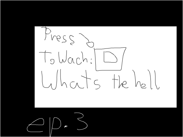 Press play to wach:Whats the hell ep.3