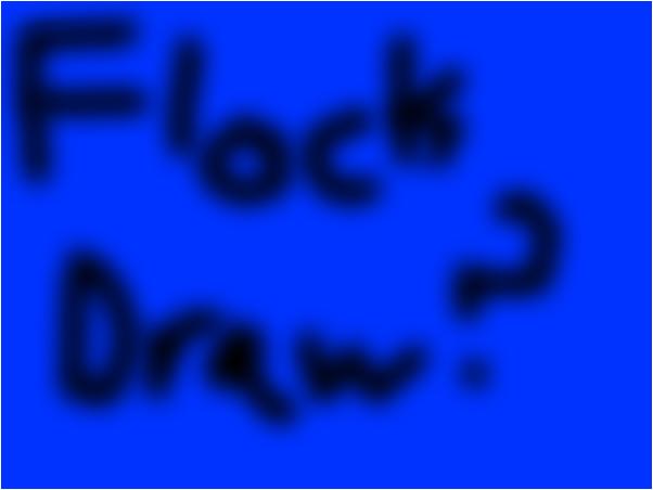 flock draw anyone