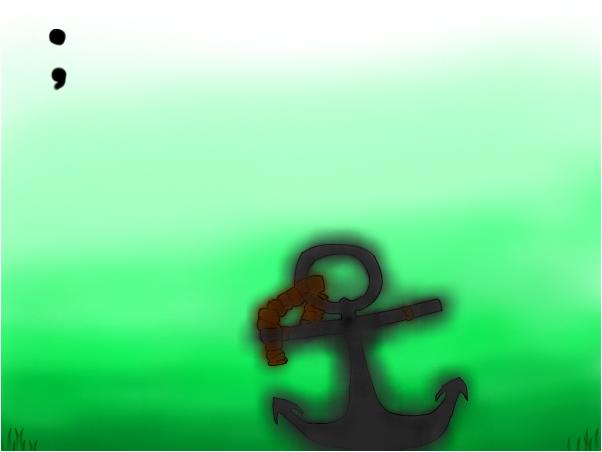 ;Anchors away;