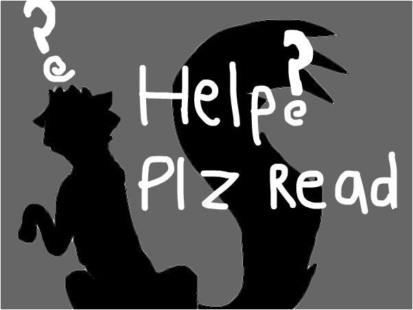 I nead help with something (read)... ~ maya