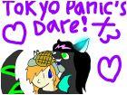 TokyoPanic's dare!