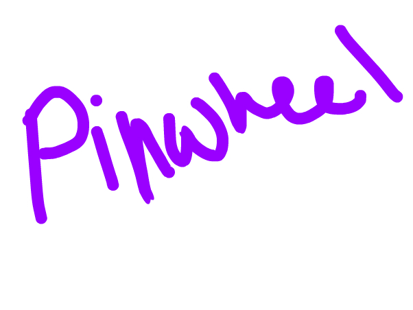 -Pinwheel... Remember me?