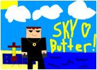 sky loves butter