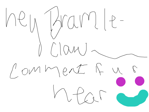 Bramble-claw comment if u r here