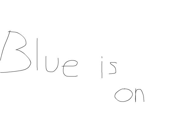 It's Blue!