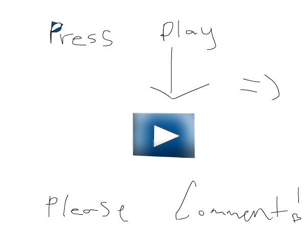 press play please...