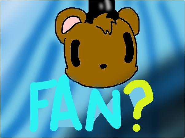 any fnaf fans?