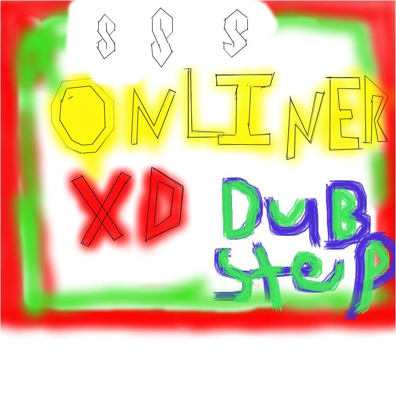 onliner xd /dubstep rules
